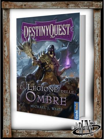 DestinyQuest: La Legione delle Ombre (ITA)