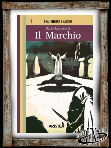 Fra Tenebra e Abisso - 1 - Il Marchio (ITA)