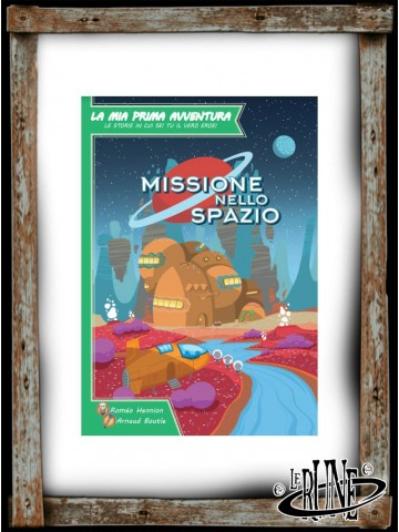 La mia Prima Avventura - Missione Nello Spazio (ITA)